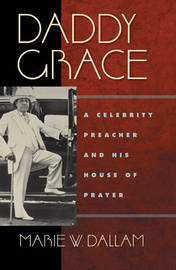 Daddy Grace by Marie W Dallam image