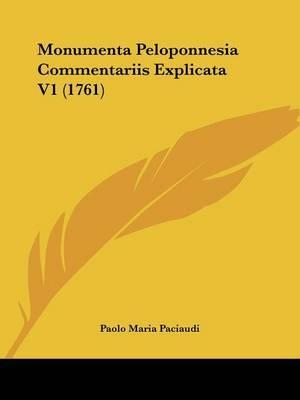 Monumenta Peloponnesia Commentariis Explicata V1 (1761) by Paolo Maria Paciaudi image