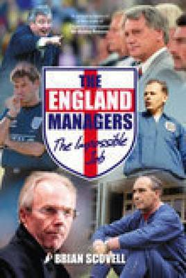 England Managers by Brian Scovell