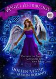 Angel Astrology 101: Discover the Angels Connected with Your Birth Chart by Doreen Virtue
