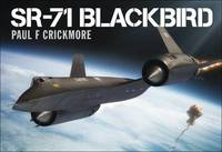 SR-71 Blackbird by Paul F. Crickmore