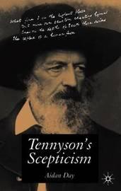 Tennyson's Scepticism by Aidan Day