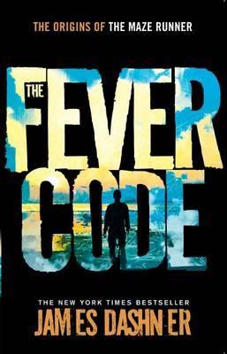 Fever Code by James Dashner image