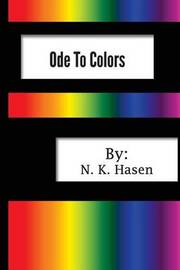 Ode to Colors by N K Hasen image