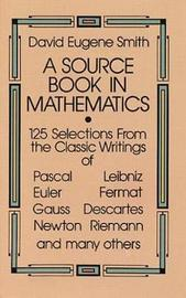 A Source Book in Mathematics by David Eugene Smith