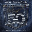 50 - 50th Anniversary Collection by Neil Diamond