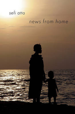News from Home by Sefi Atta image