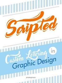 Scripted: Custom Lettering In Graphic Design by Wang Shaoqiang image