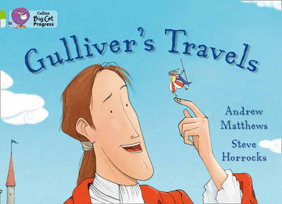 Gulliver's Travels by Andrew Matthews