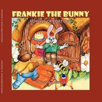Frankie the Bunny Wheels of Fortune by Dorothy Jasnoch