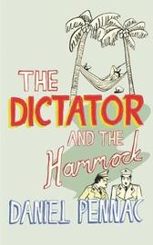The Dictator And The Hammock by Daniel Pennac image