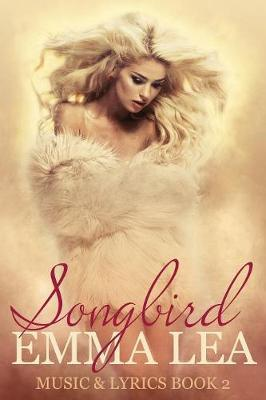 Songbird by Emma Lea image