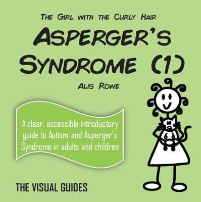 Asperger's Syndrome (1) by Alis Rowe
