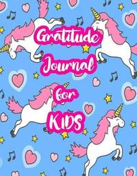 Gratitude Journal for Kids by Gabrielle Hancock