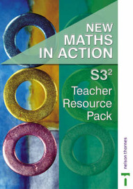 New Maths in Action: S3/2: Teacher Resource Pack by Edward C.K. Mullan image
