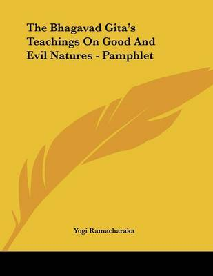 The Bhagavad Gita's Teachings on Good and Evil Natures - Pamphlet by Yogi Ramacharaka image