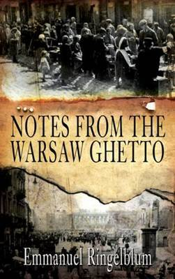 Notes From the Warsaw Ghetto by Emmanuel Ringelblum image