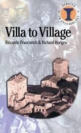 Villa to Village by Riccardo Francovich