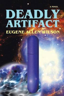 Deadly Artifact by Eugene Allen Wilson image