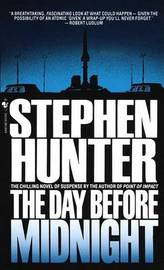 The Day before Midnight by Stephen Hunter image
