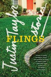 Flings by Justin Taylor