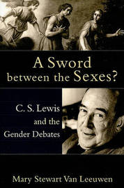 A Sword Between the Sexes? by Mary Stewart Van Leeuwen image
