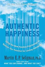 Authentic Happiness by Martin Seligman image