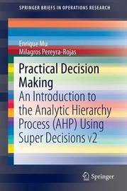 Practical Decision Making by Enrique Mu