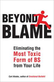 Beyond Blame by Carl Alasko