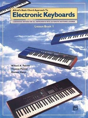 Chord Approach to Electronic Keyboards by Willard Palmer