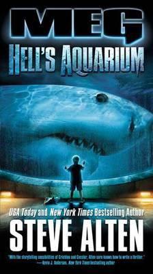 Meg: Hell's Aquarium by Steve Alten image