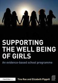 Supporting the Well Being of Girls by Tina Rae