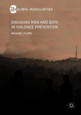 Engaging Men and Boys in Violence Prevention by Michael Flood image