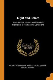 Light and Colors by William Wilberforce Juvenal Colville