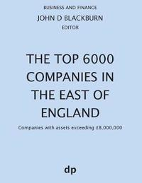 The Top 6000 Companies in the East of England