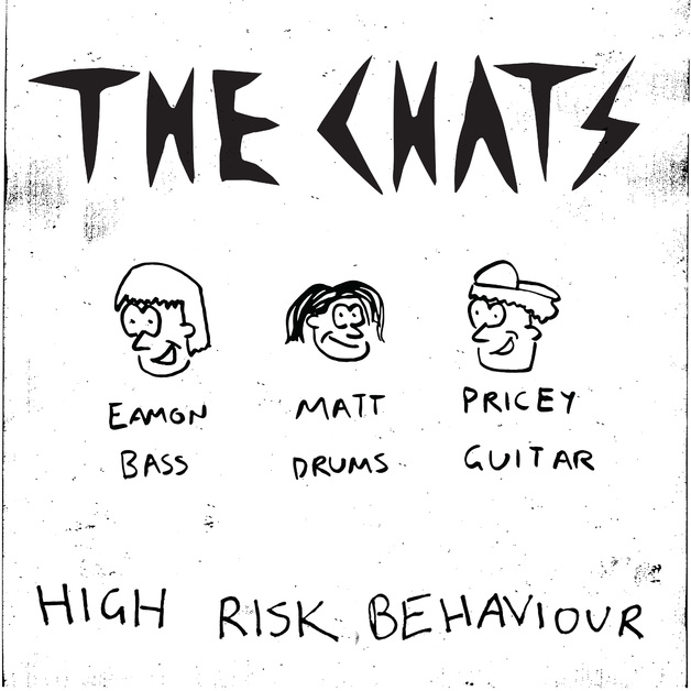 High Risk Behaviour by The Chats