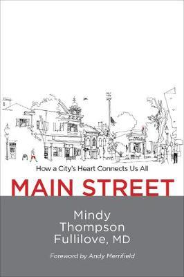 Main Street by Mindy Thompson Fullilove