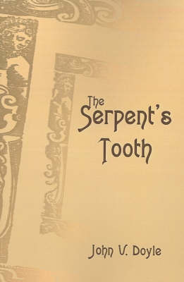 The Serpent's Tooth by John V. Doyle image