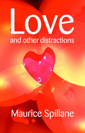 Love and Other Distractions by Maurice Spillane image