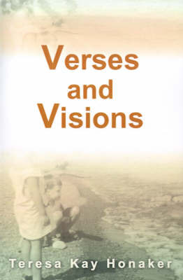 Verses and Visions by Teresa Kay Honaker image