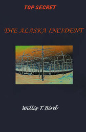 The Alaska Incident by Willis Bird image