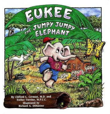 Eukee the Jumpy Jumpy Elephant by Clifford L. Corman image