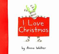I Love Christmas by Anna Walker image