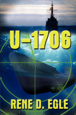 U-1706 by Rene D Egle