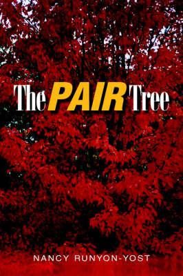 The Pair Tree by Nancy Runyon-Yost