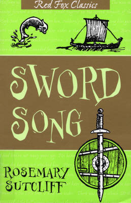 The Sword Song of Bjarni Sigurdson by Rosemary Sutcliff