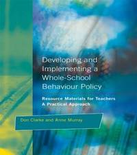 Developing and Implementing a Whole-School Behavior Policy by Don Clarke image