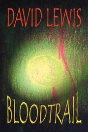 Bloodtrail by David Lewis