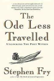 The Ode Less Travelled by Stephen Fry