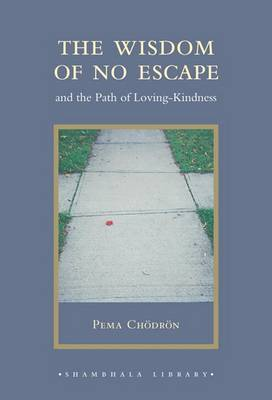 The Wisdom of No Escape by Pema Chodron image